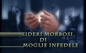 Desideri Morbosi Di Una Moglie Infedele - Film porno completo